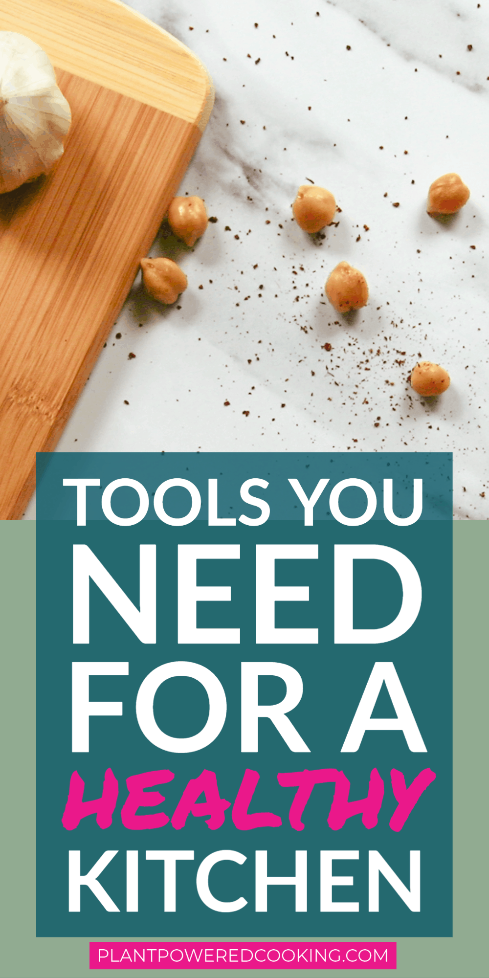 "Picture of marble countertop with text overlay that reads ""Tools You Need for a Healthy Kitchen"""