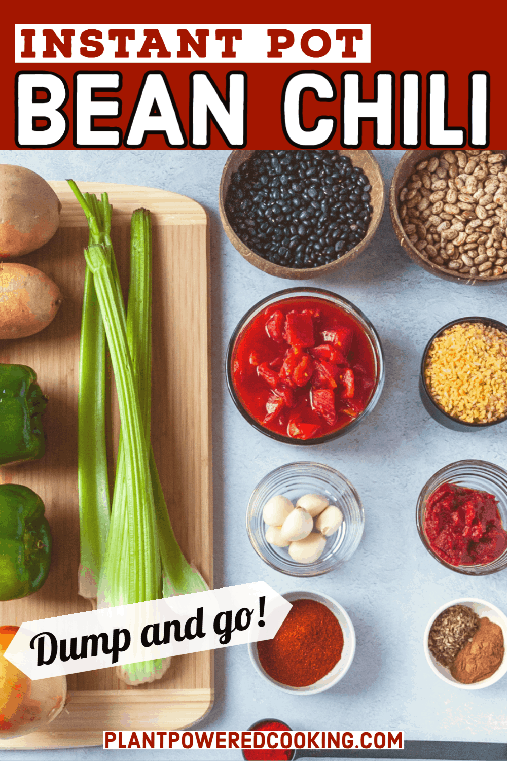 Ingredients arranged on a countertop with text overlays that read Instant Pot Bean Chili and Dump and Go