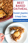 """Picture of slice of apple baked oatmeal with text overlay that says """"best baked oatmeal, sweet apples + crispy oats"""""""