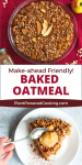 """Dish of apple-baked oatmeal with text overlay that reads """"make-ahead friendly baked oatmeal"""""""